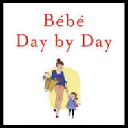 Books for Mom: Bebe Day by Day