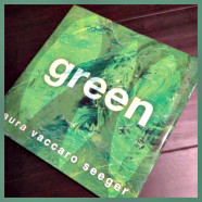 Books for Kids {and a giveaway}: Green by Laura Vaccaro Seeger