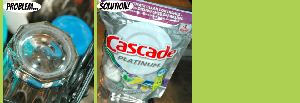 Hard Water Buildup? Outta Here…with Cascade Platinum!